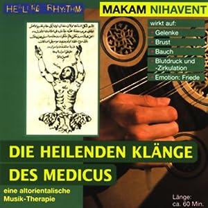 Makam Nihavent (Die heilenden Klänge des Medicus) Hörbuch