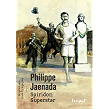 Spiridon Superstar. les premiers Jeux Olympiques (Incipit) (French Edition)
