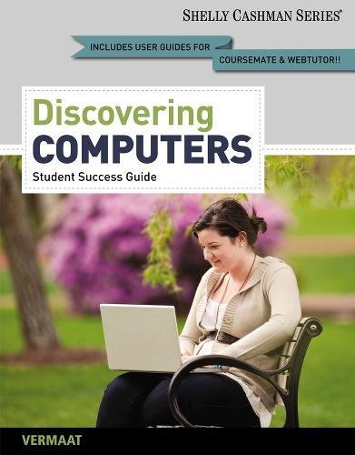 Enhanced Discovering Computers, Complete: Your Interactive Guide to the Digital World (Shelly Cashman)