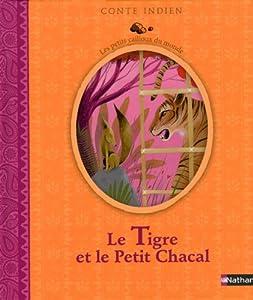 """Afficher """"Le tigre et le petit chacal"""""""