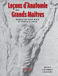 Leçons d'Anatomie des Grands Maîtres par Robert Beverly Hale