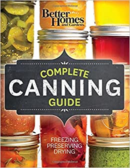 Better Homes and Gardens Complete Canning Guide Freezing