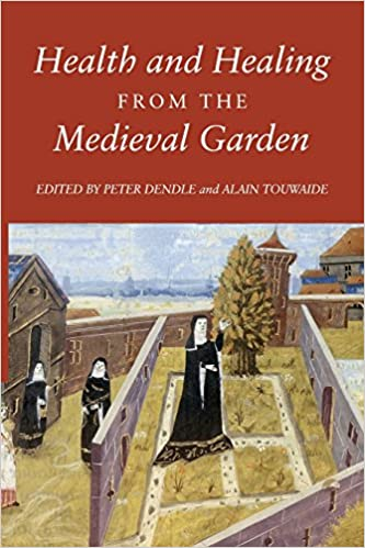 Health and Healing from the Medieval Garden (0)