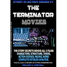 The Terminator Movies (Story In Action Book 1)