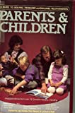 Parents and Children, Jay Kesler, Ron Beers, 0896938093
