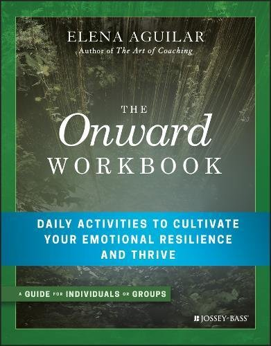 The Onward Workbook: Daily Activities to Cultivate Your Emotional Resilience and Thrive cover