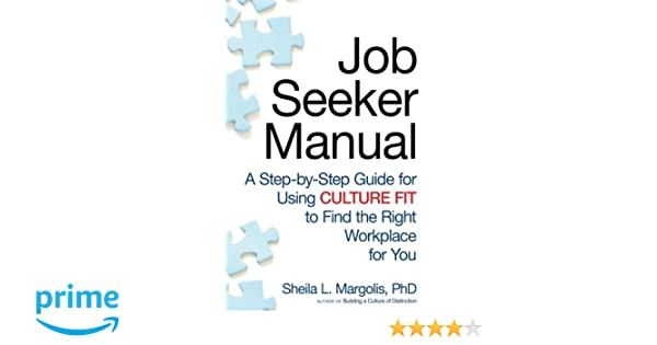 job seeker manual a step by step guide for using culture fit to rh amazon com NCIC Code Manual 2012 ASME Code