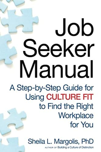 job seeker manual a step by step guide for using culture fit to rh amazon com NCIC Code Manual Marine Corps MCC Codes Manual
