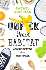 """The perfect housekeeping guide for somebody who is overwhelmed with their mess and can't figure out how to start."" –Lifehacker       ""An accessible guide on how to clean for normal people."" –Livestrong       ""It actually changed my li..."