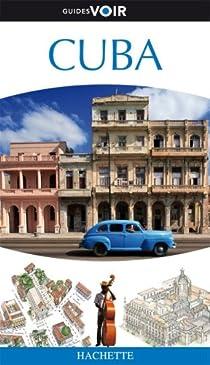 Guide Voir : Cuba par Hachette