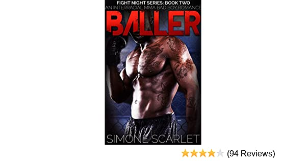 Baller: Fight Night Series: Book Two - An Interracial Bad-Boy MMA Romance