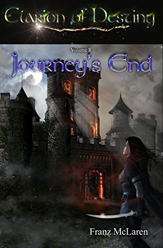 Journey's End: Book 8 of the Clarion of Destiny epic fantasy series