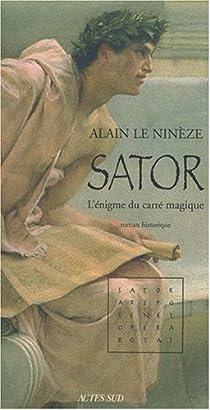Sator : L'énigme du carré magique par Le Ninèze