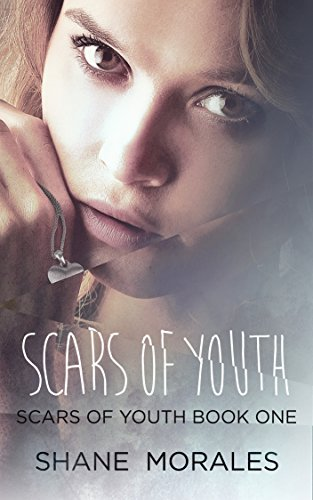 Amazon scars of youth book one of the scars of youth series scars of youth book one of the scars of youth series by morales fandeluxe Ebook collections