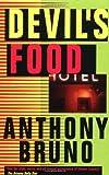 Devil's Food, Anthony Bruno, 0812544579