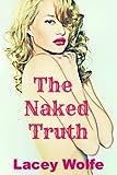 The Naked Truth : A Billionaire Secret Baby Novella