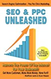 Seo and Ppc Unleashed, Matthew Lewis and Ryan Harper, 0615318096
