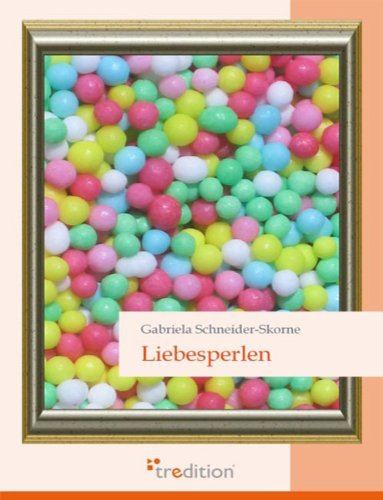 Amazoncom Liebesperlen German Edition Ebook Gabriela