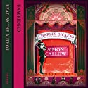 Charles Dickens and the Great Theatre of the World Audiobook by Simon Callow Narrated by Simon Callow