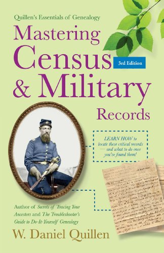 Mastering Census & Military Records (Quillen's Essentials of Genealogy)