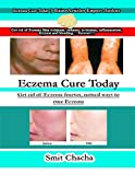 Book Cover for Eczema Cure Today: Get Rid of Eczema Forever, Natural Ways to Cure Eczema