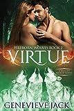 Virtue: A Knight World Novel (Fireborn Wolves Book 2)