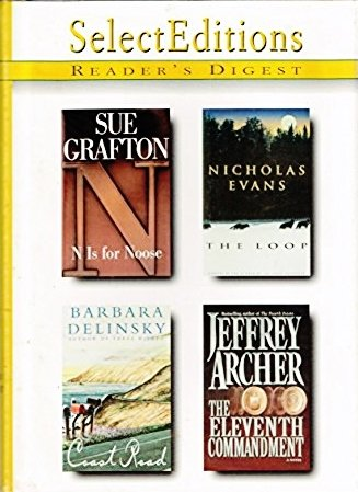 The Loop/N is for Noose/Coast Road/The Eleventh Commandment (Reader's Digest Select Editions, Volume 1: 1999)
