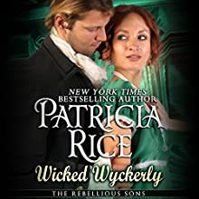 The Wicked Wyckerly Audiobook by Patricia Rice Narrated by Eliza Jane Cornell