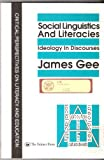 Social Linguistics and Literacies, James P. Gee, 1850008302