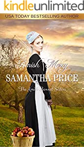 Amish Mercy: Amish Romance (The Amish Bonnet Sisters Book 1)