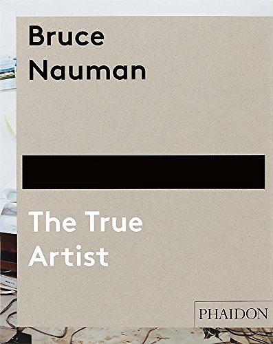 Bruce Nauman. The True Artist (Arte) por Vv.Aa.