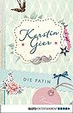Die Patin: Roman (Mütter-Mafia 2) (German Edition)