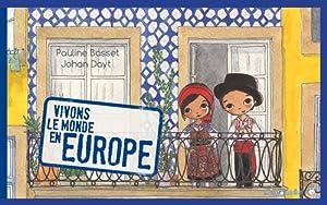 """Afficher """"Vivons le monde en Europe"""""""