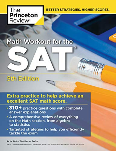 Pdf Teen Math Workout for the SAT, 5th Edition: Extra Practice for an Excellent Score (College Test Preparation)