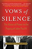 img - for Vows of Silence: The Abuse of Power in the Papacy of John Paul II book / textbook / text book