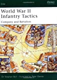 : World War II Infantry Tactics: Company and Battalion (Elite) (v. 2)