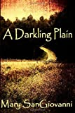 A Darkling Plain, Mary SanGiovanni, 1492818224