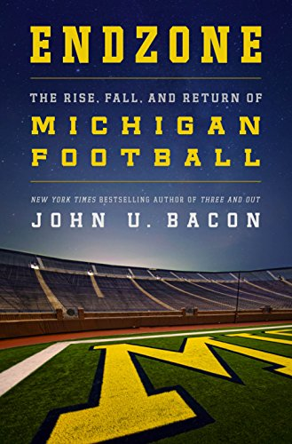 (Endzone: The Rise, Fall, and Return of Michigan Football)