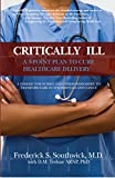 Critically Ill: A 5-Point Plan to Cure Healthcare Delivery Pdf