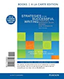 Strategies for Successful Writing : A Rhetoric, Research Guide, Reader, and Handbook, Books a la Carte Edition, Reinking, James A. and von der Osten, Robert, 0205883796