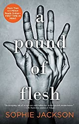 A Pound of Flesh by Sophie Jackson (2015-06-09)
