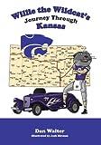 img - for Willies Journey through Kansas book / textbook / text book