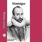 Montaigne | Stefan Zweig