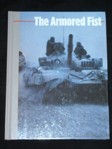 The Armored Fist (New Face of War)
