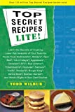 img - for Top Secret Recipes Lite! book / textbook / text book