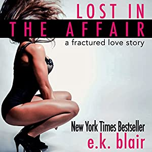 Lost in the Affair Audiobook