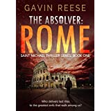 The Absolver: Rome (Saint Michael Thriller Series Book 1)