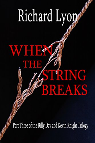 When The String Breaks by [Lyon, Richard]