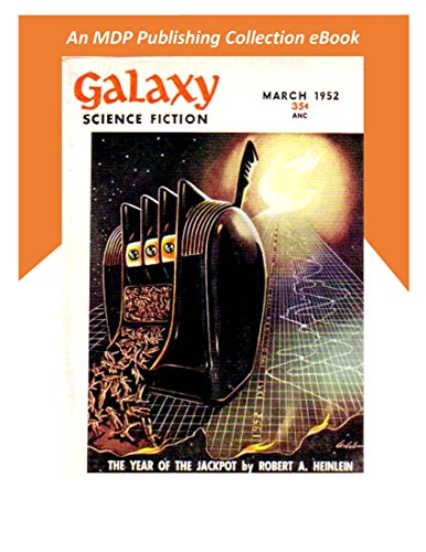 Galaxy Science Fiction March 1952 (Galaxy Science Fiction Digital Series)