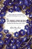 Tumbleweeds: A Novel